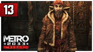 Let's Play Metro 2033 Redux Part 13 - Church - PC Gameplay