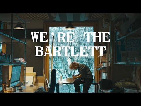 We're The Bartlett #Bartlett100