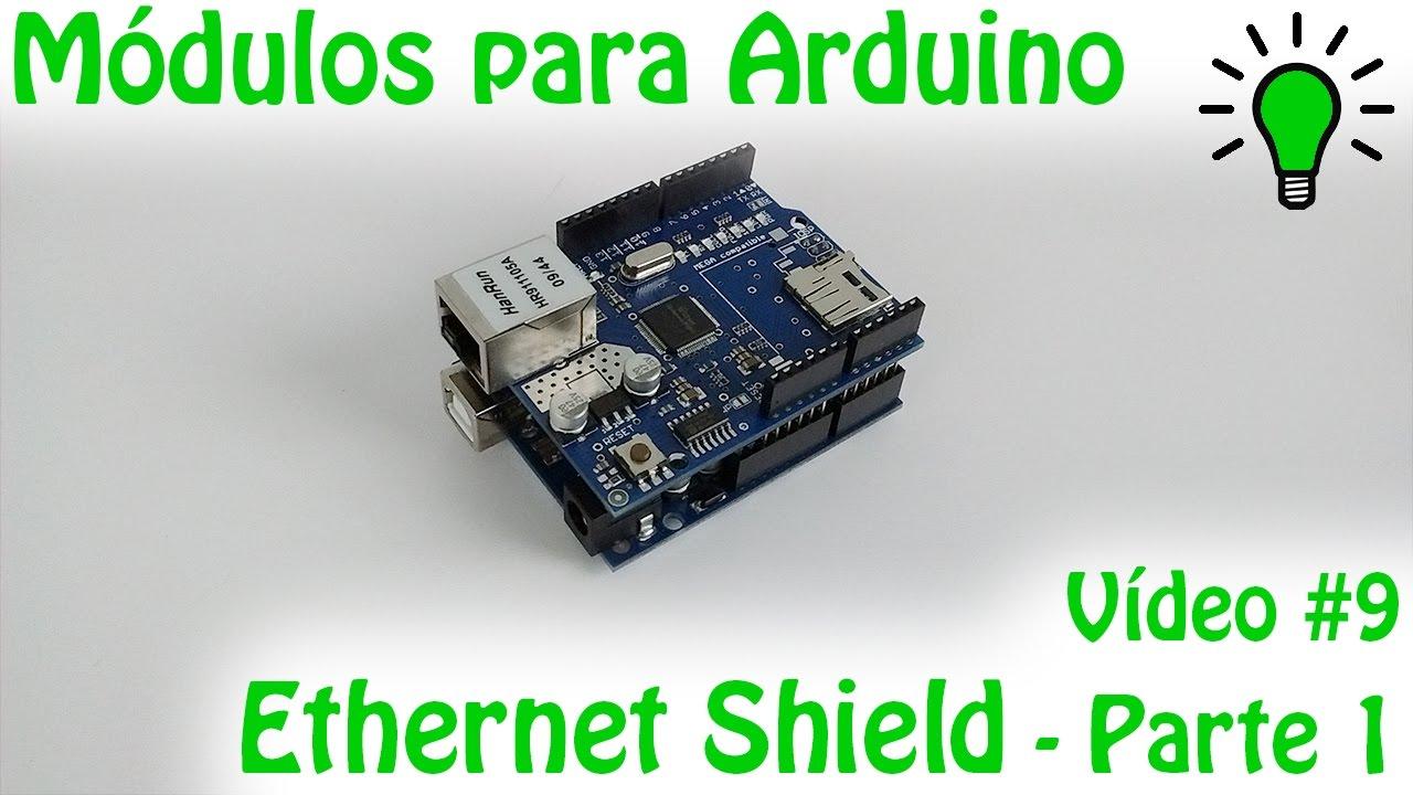 Módulos Para Arduino Vídeo 09 Ethernet Shield