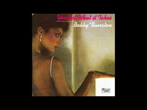 Bobby Thurston - You Got What It Takes (Radio Edit)