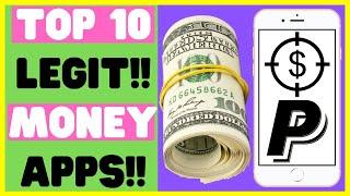 Top 10 Legit Money Making Apps 2020! Earn Free PayPal Cash!