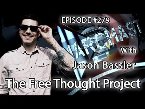 Anarchast Ep.279 Jason Bassler: The Free Thought Project