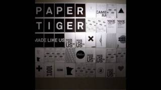 Paper Tiger-The Bully Plank