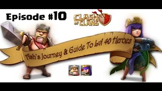 Clash of Clans: Journey to Level 40 Heroes - Episode 10: BAM BAM BAM