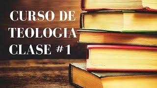 Curso de Teologia Clase 1 Sabados