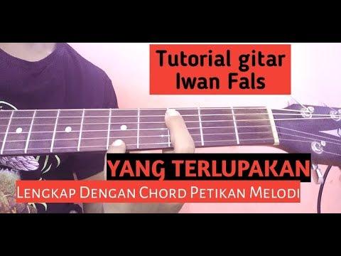 Iwan Fals Yang Terlupakan Tutorial Gitar Lengkap Youtube