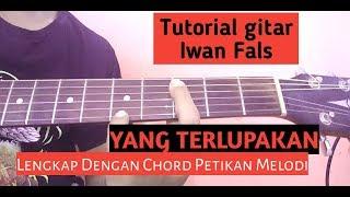 Iwan Fals ( YANG TERLUPAKAN ) - Tutorial Gitar lengkap