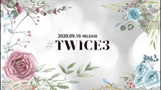 TWICE『#TWICE3』Spoiler Video