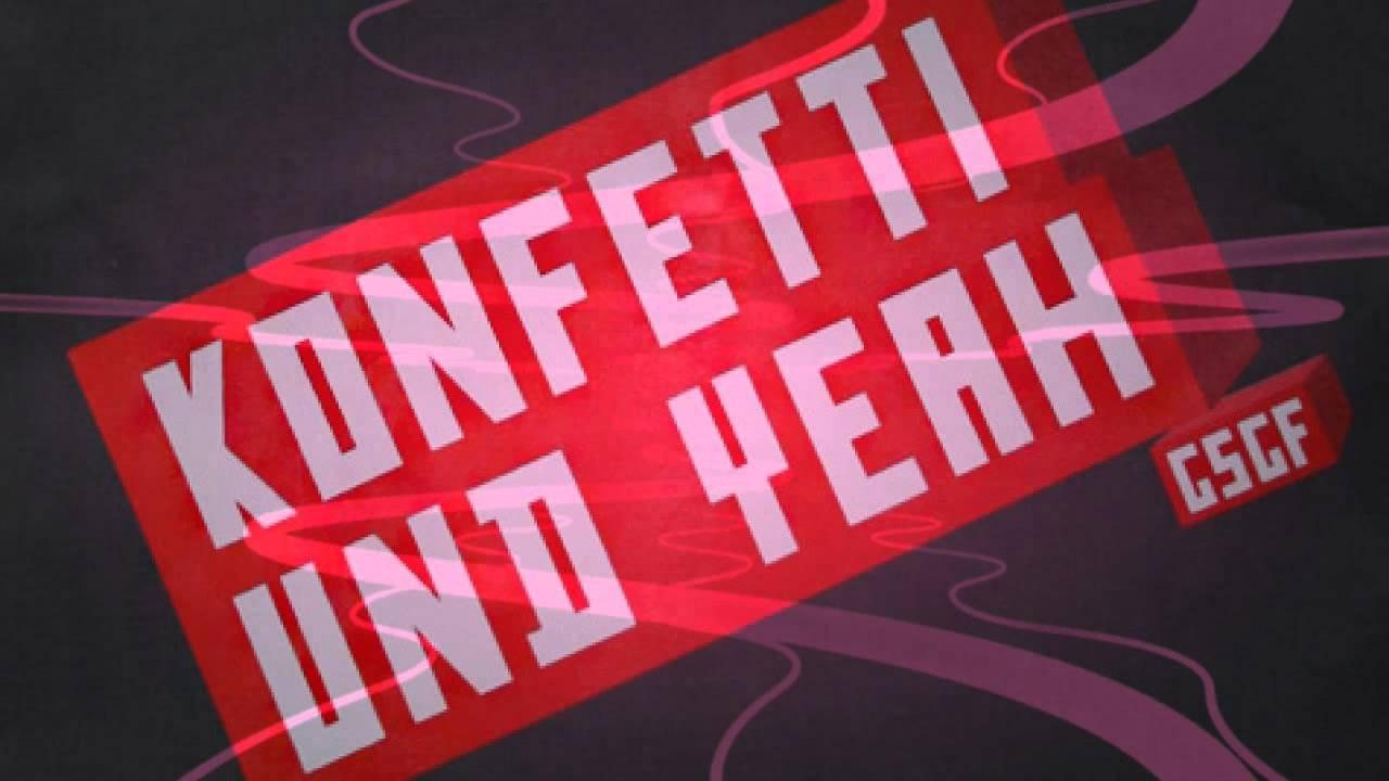 konfetti und yeah