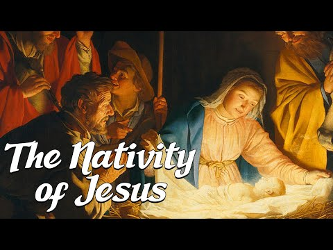 The Nativity of Jesus Christ (Biblical Stories Explained)