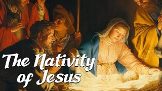 The Nativity of Jesus Christ (Biblical Stoŗies Explained)