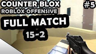 COUNTER-BLOX: ROBLOX OFFENSIVE FULL MATCH #5