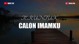 TERUNTUK CALON IMAMKU   Musikalisasi Puisi