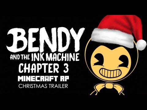 bendy and the ink machine minecraft roleplay chapter 3 christmas trailer - Christmas Minecraft Videos