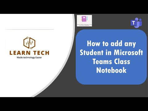 Adding students in Microsoft Teams Class Notebook