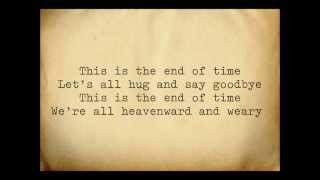 CocoRosie - End of Time (Lyrics)