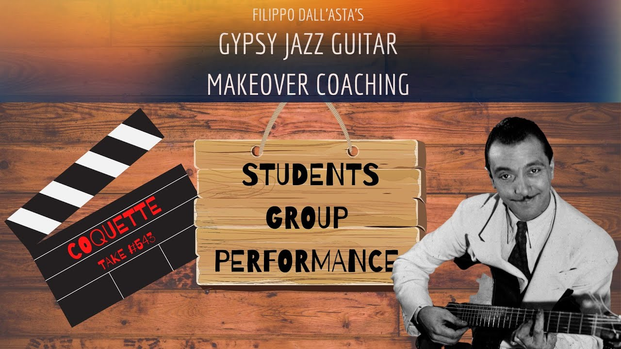 Gypsy Jazz Guitar Makeover Coaching - Students Performance: Coquette