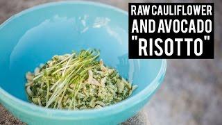 Raw Cauliflower Rice Risotto | Bondi Harvest