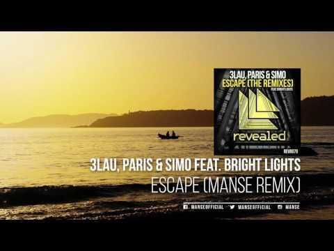 3LAU, Paris & Simo feat. Bright Lights - Escape (Manse Remix)