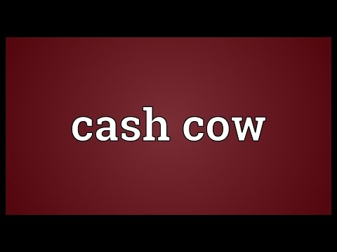 Cash cow Meaning