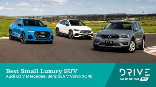 Audi Q3 v Mercedes-Benz GLA v Volvo XC40 | Best Small Luxury SUV | Drive Car of the Year 2021