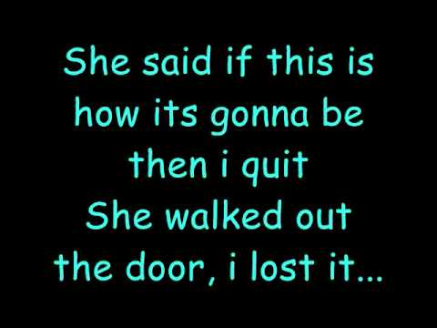 Kenny Chesney I Lost It Lyrics