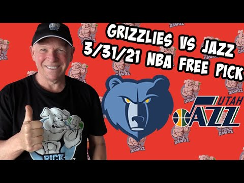 Memphis Grizzlies vs Utah Jazz 3/31/21 Free NBA Pick and Prediction NBA Betting Tips