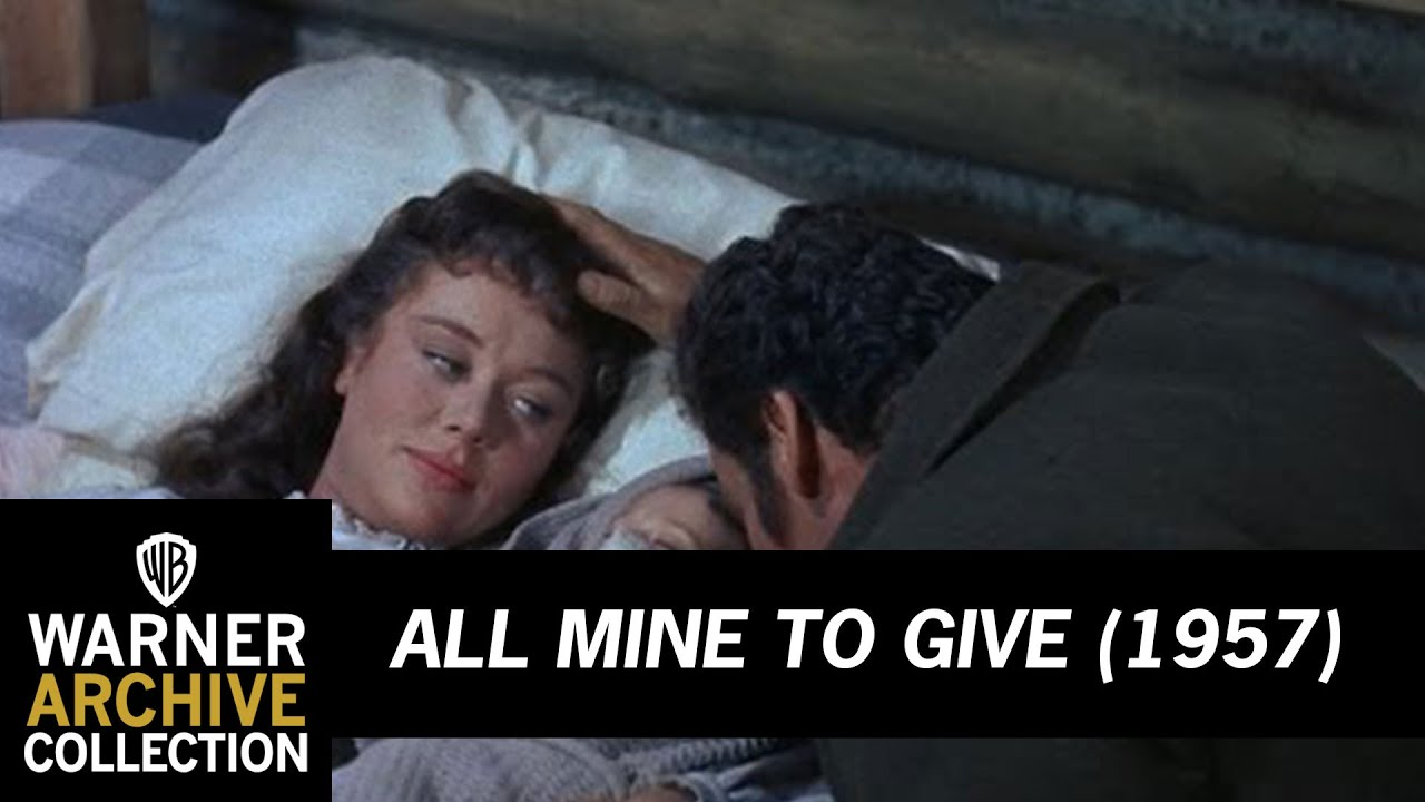 All Mine To Give (1957) – First Born Son