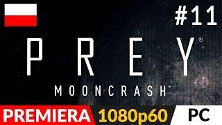 PREY MOONCRASH PL  DLC odc.11 (#11)  Wszystkie zakamarki i nowy plan działania