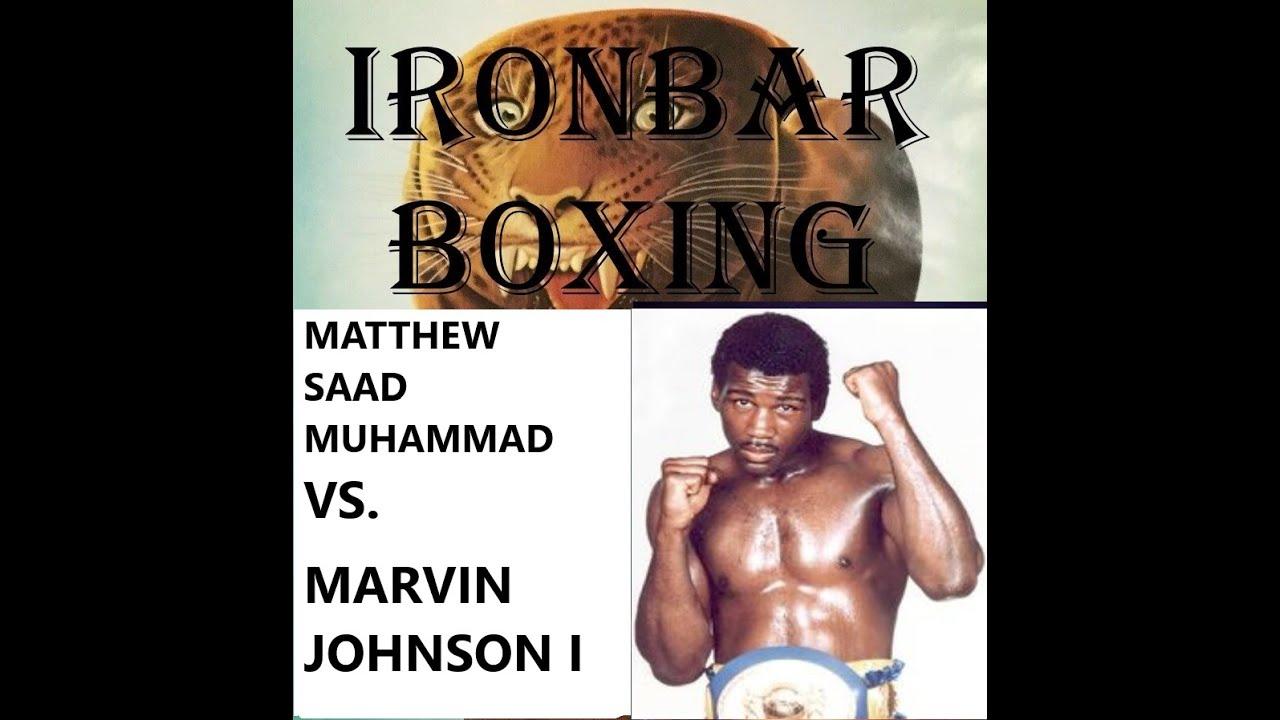 Fight #23: Matthew Saad Muhammad vs. Marvin Johnson 1