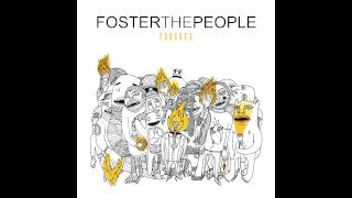 Foster the People - Call It What You Want (CDQ, download link)