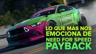 Lo que más nos emociona de Need for Speed Payback