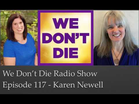 Episode 117 Karen Newell - Using Sacred Acoustics to Connect to the Afterlife & Our Souls