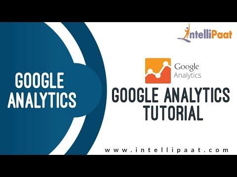 Google Analytics Tutorial - Google Analytics Training - Analytics for Beginners - Intellipaat - 동영상