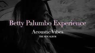 Betty Palumbo Experience | Acoustic Vibes