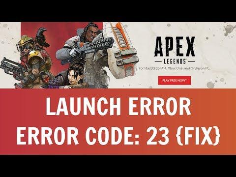 Apex Legends - Launch Error: Game Client Encountered An Application Error (Error Code 23) Fix
