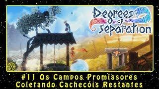 Degrees of Separation (PC) #11 Os Campos Promissores - Coletando Cachecóis Restantes | PT-BR