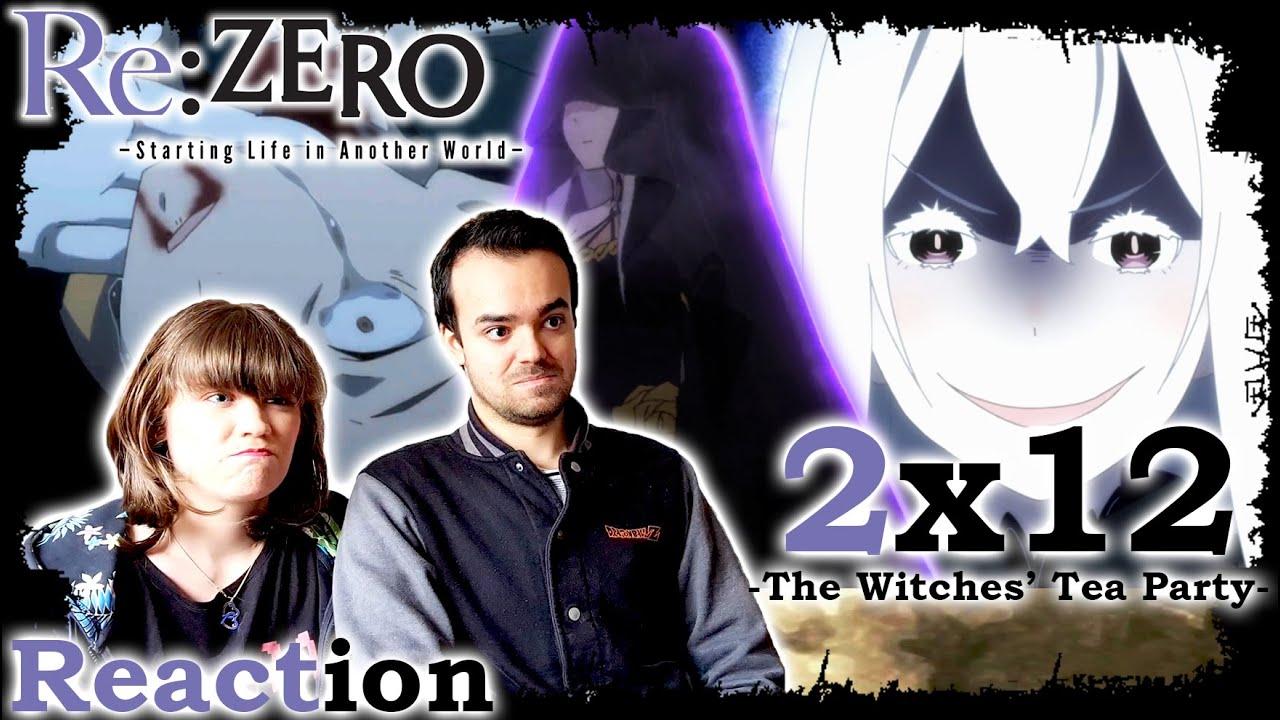 Behold, An Unthinkable Present - Re:ZERO 2x12 Reaction