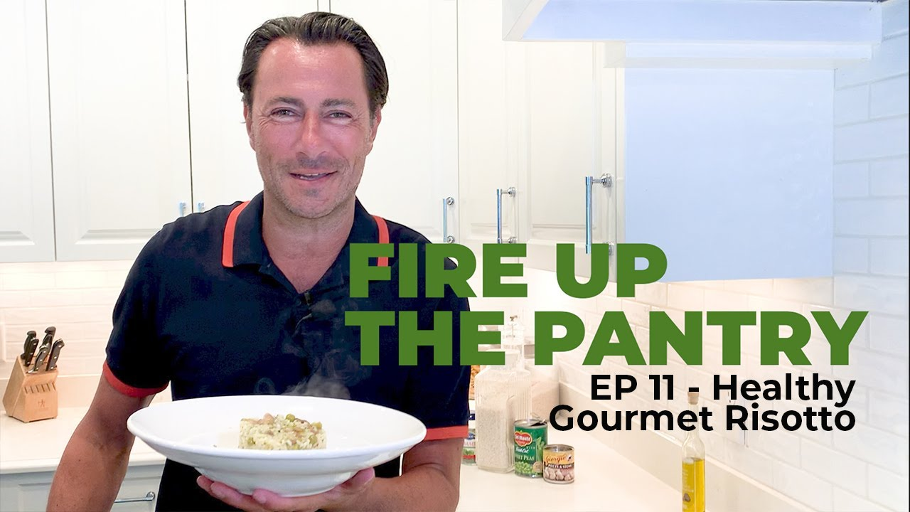 Fire Up The Pantry - Healthy Gourmet Risotto
