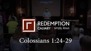 Colossians 1:24-29 - Redemption Calvary