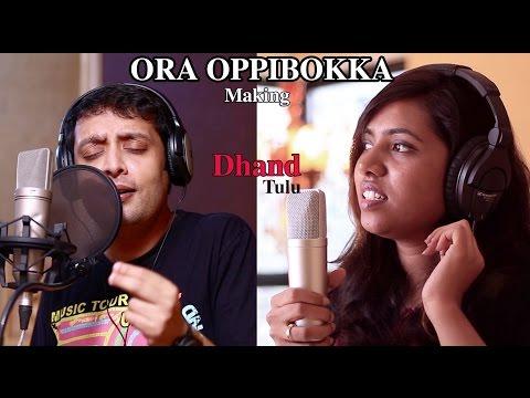Dhand Tulu Song - Ora Oppibokka - Making | Anoop Shanker | Sandeep Shetty