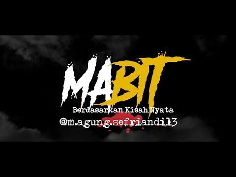 Cerita Horor True Story #120 - Mabit
