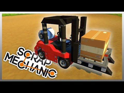 FORK LIFT! - Scrap Mechanic #7 (Gameplay)