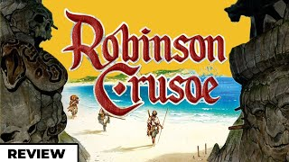 Should You Play - Robinson Crusoe