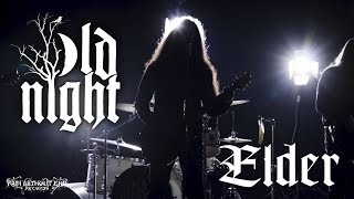 Old Night - Elder (Official Video | HD)