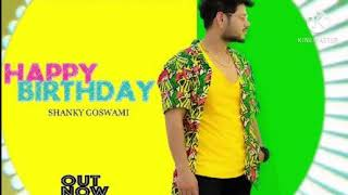 Happy Birthday to you    Shanky Goswami    Cake tere mou ke lke Nache gi jaan meri    HAPPY BIRTHDAY
