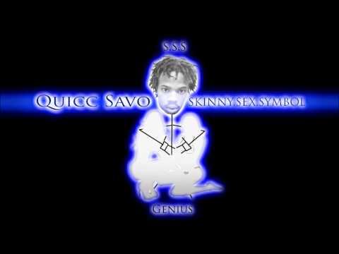 Quicc Savo - Skinny.Sex.Symbol