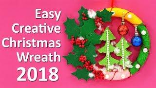 Easy Wreath for Christmas 2018   DIY Christmas Wreath Making   Easy Christmas Decoration Idea