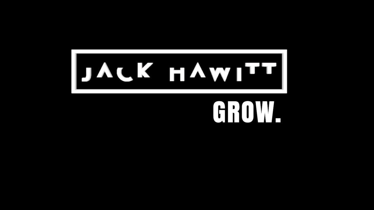 Jack Hawitt  - Grow