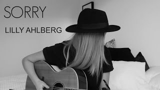 Sorry - Justin Bieber (Cover by Lilly Ahlberg)